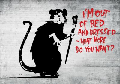 I'm Out of Bed Rat fotobehang Banksy